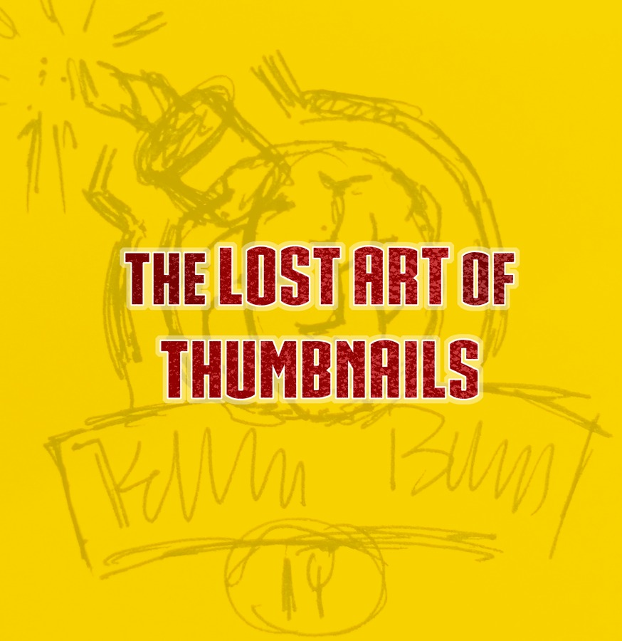 lost-art-of-thumbnails