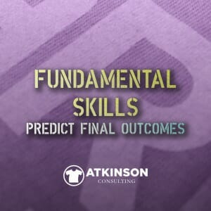 Fundamental Skills Predict Final Outcomes