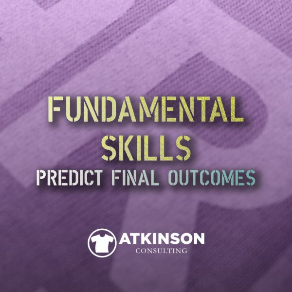 Fundamental Skills Predict Final Outcomes