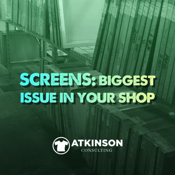 Screens: Biggest Issue In Your Shop - Marshall Atkinson