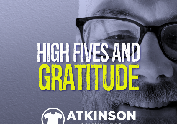 High Fives and Gratitude