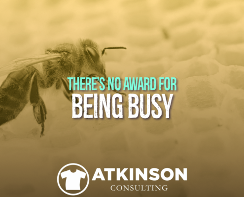 There's No Award For Being Busy