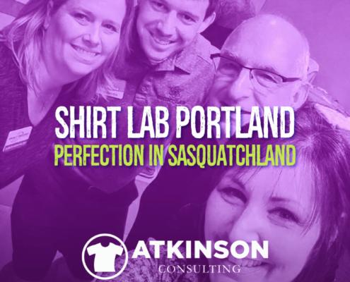 Shirt Lab Portland: Perfection in Sasquatchland