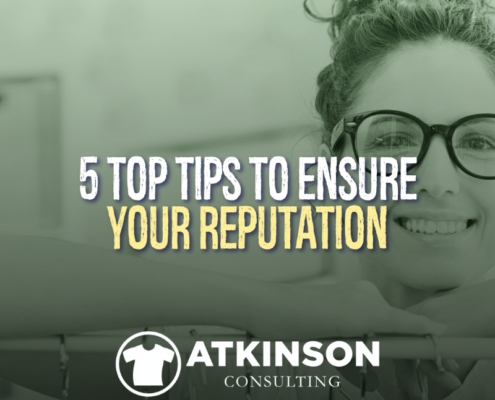 5 Top Tips to Ensure Your Reputation