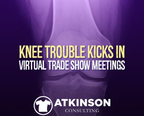 Knee Trouble Kicks In Virtual Trade Show Meetings