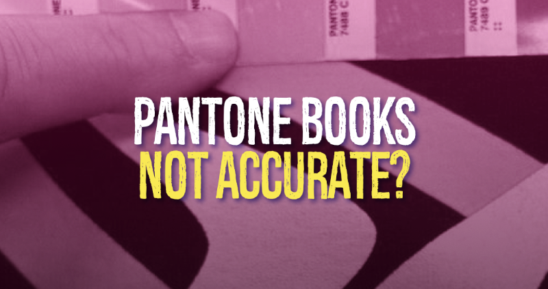 Pantone Books Not Accurate?