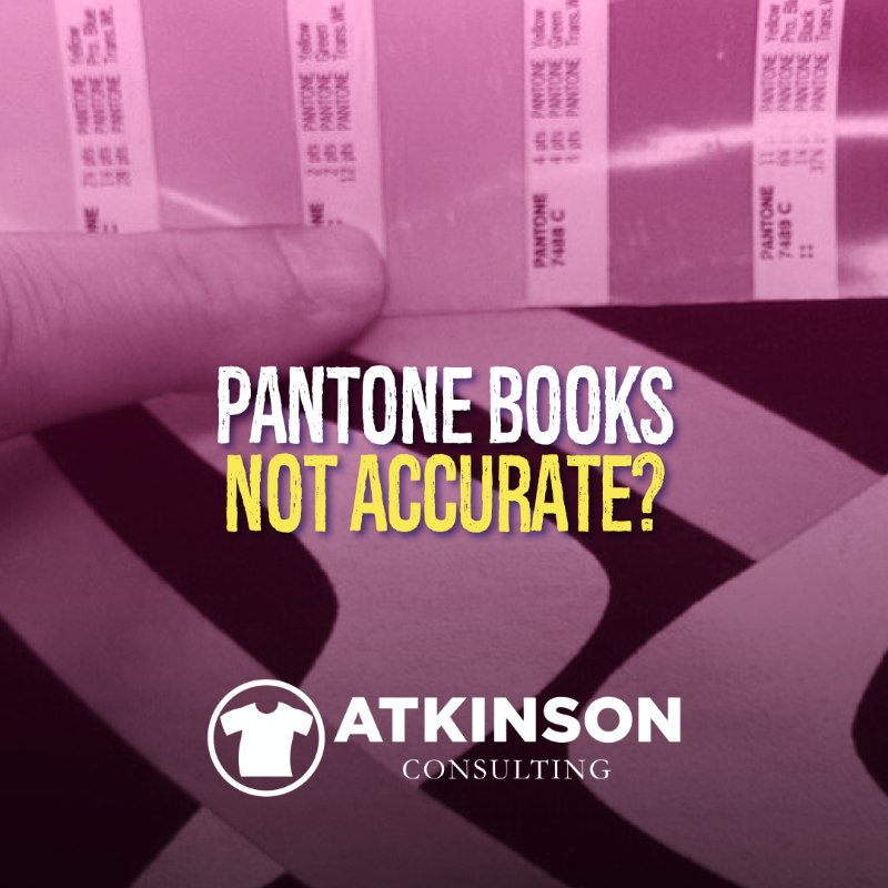 Pantone Books Not Accurate Atkinson Consulting