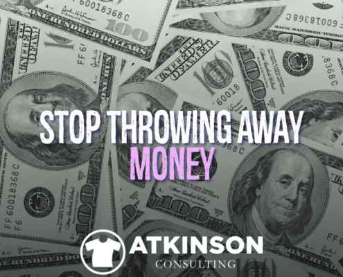 Stop Throwing Away Money