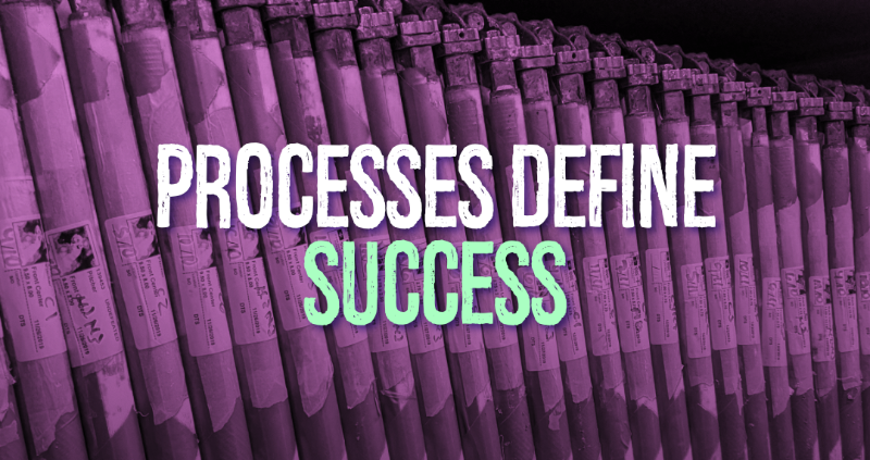 Processes Define Success