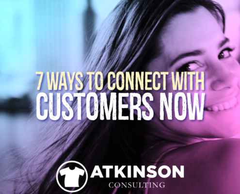 7 Ways to Connect with Customers Now