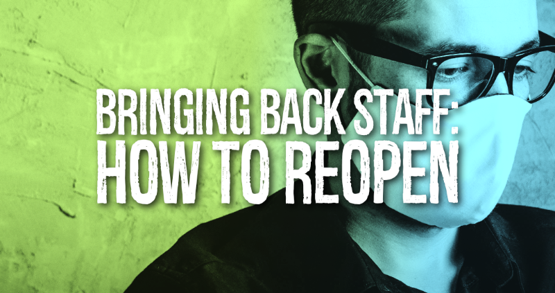 Bringing Back Staff: How to Reopen