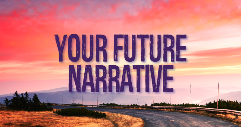 Your Future Narrative