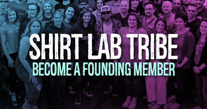 Shirt Lab Tribe Become a Founding Member