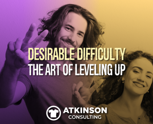 Desirable Difficulty: The Art of Leveling Up