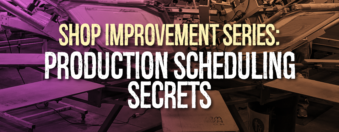 Shop Improvement Series: Production Scheduling Secrets