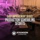 Shop Improvement Series: Production Scheduling Secrets