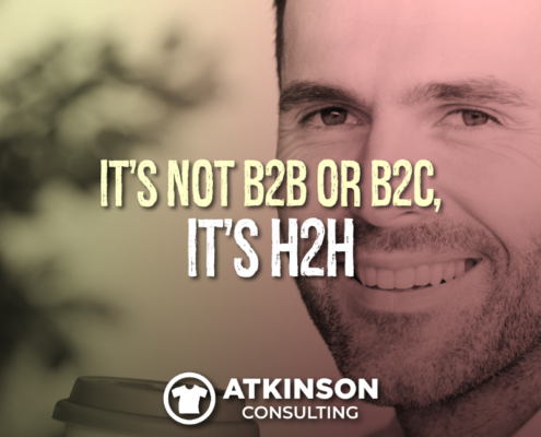 It's Not B2B or B2C It's H2H