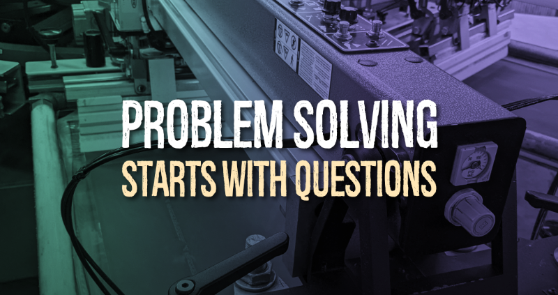 Problem solving starts with questions
