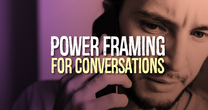 Power Framing for Conversations